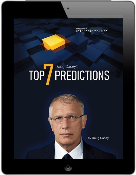 Doug Casey's Top 7 Predictions